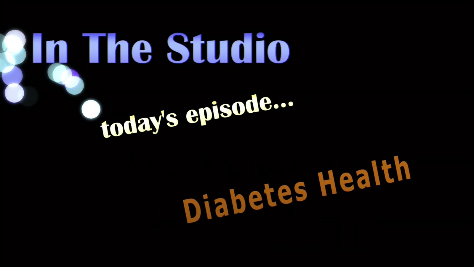In the Studio: Diabetes Health