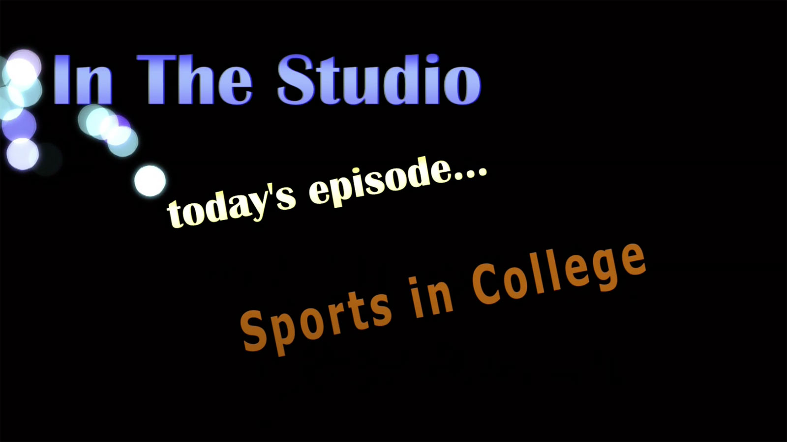 In the Studio: Sports in College
