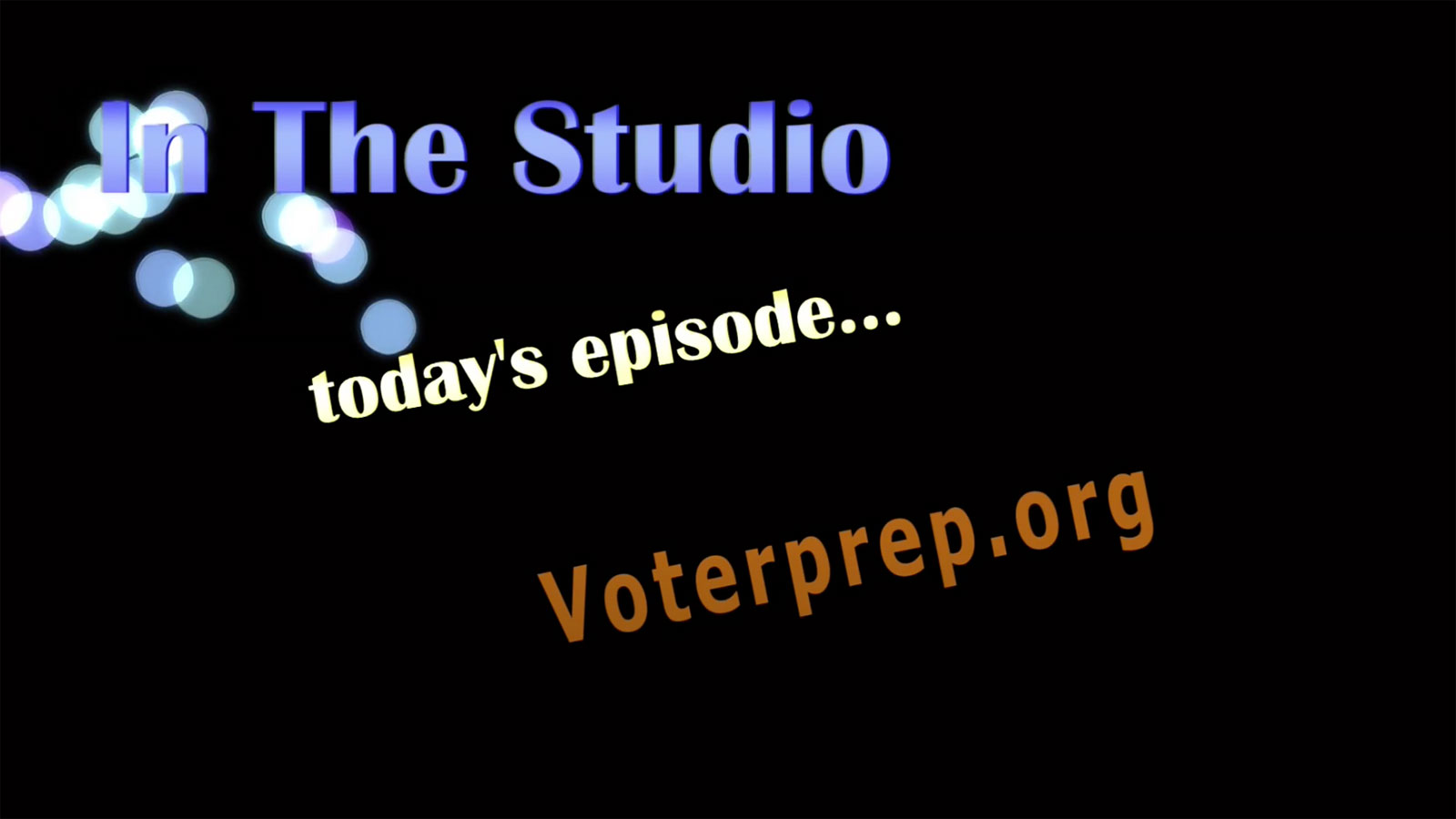 In the Studio: voterprep.org